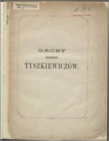 Groby rodziny Tyszkiewiczów
