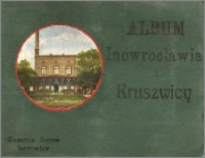 Album Inowrocławia i Kruszwicy : stare widokówki