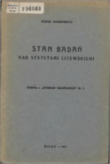 Stan badań nad statutami litewskimi