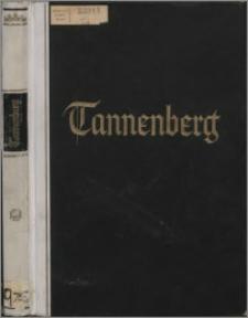 Tannenberg : Deutsches Schicsal - Deutsche Aufgabe