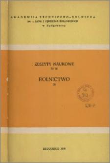 Zeszyty Naukowe. Rolnictwo / Akademia Techniczno-Rolnicza im. Jana i Jędrzeja Śniadeckich w Bydgoszczy, z.2 (30), 1975