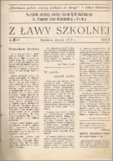 Z ławy szkolnej: Kwartalnik młodzieży szkolnej I Liceum Ogólnokształcącego im. Filomatów Ziemi Michałowskiej R. 1976, Nr. 1(2)