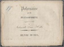 Polonaise pour le pianoforte : composée et dediée à Mademoiselle Louise Heller