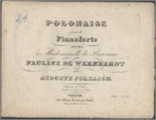 Polonaise pour le pianoforte : dédiée à Mademoiselle la Baronne Pauline de Wernhardt