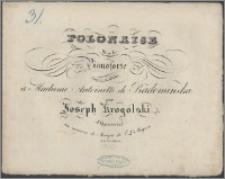Polonaise pour le pianoforte : composée et dediée à Madame Antoinette de Radomińska