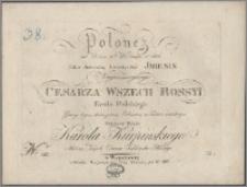 Polonez na dzień 11 września r. 1822 : jako doroczna uroczystość imienin Nayiaśnieyszego Cesarza [...] grany tegoż dnia przez Orkiestrę w Teatrze Narodowym i napisany