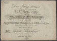 Dwa tańce polskie : grane w dniu 9tym maja r. 1825 na balu J. O. Xcia Namiestnika danym dla Najjaśniejszego Pana w uroczystość urodzin Najjaśniejszego Cesarzewicza W. X. Konstantyna