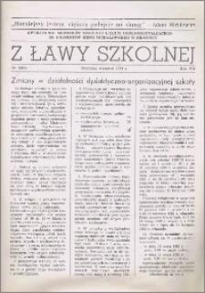 Z ławy szkolnej: Kwartalnik młodzieży szkolnej I Liceum Ogólnokształcącego im. Filomatów Ziemi Michałowskiej R. 1981, Nr. 3(24)