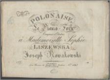 Polonaise pour le piano-forte : composée et dediée à Mademoiselle Sophie Liszewska