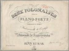 Deux polonaises pour le piano-forte : composées et dediées a Mademoiselle la Comtesse Antoinette de Komorowska