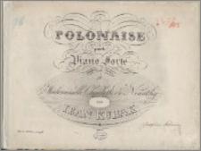 Polonaise pour le Piano Forte : composée et dediée a Mademoiselle Charlotte de Nemethy