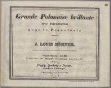 Grande polonaise brillante : avec introduction pour le pianoforte composée