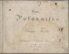 Trois polonoises pour le piano-forte