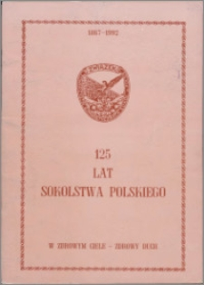 125 lat Sokolstwa Polskiego 1867-1992