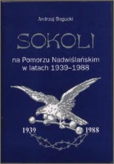 Sokoli na Pomorzu Nadwiślańskim w latach 1939-1988