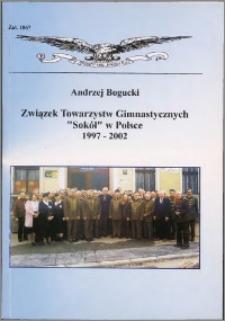 """Związek Towarzystw Gimnastycznych """"Sokół"""" w Polsce 1997-2002"""