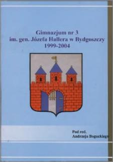 Gimnazjum nr 3 im. gen. Józefa Hallera w Bydgoszczy 1999-2004