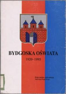 Bydgoska oświata 1920-1995 : zbiór studiów