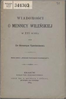 Wiadomości o mennicy Wileńskiej w XVI w