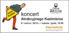 Dzień Kobiet : koncert Atrakcyjnego Kazimierza : 8 marca 2014 : zaproszenie dla 2 osób