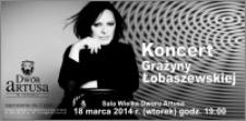 Koncert Grażyny Łobaszewskiej : 18 marca 2014 r. : zaproszenie dla 2 osób