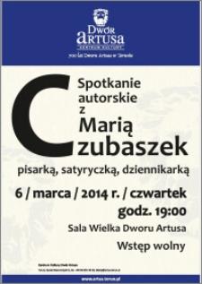 Spotkanie autorskie z Marią Czubaszek : pisarką, satyryczką, dziennikarką : 6 marca 2014 r.