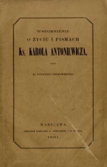 Wspomnienie o życiu i pismach ks. Karola Antoniewicza