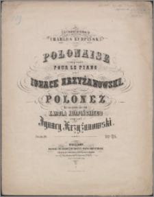 A la commémoration de Charles Kurpiński : Polonaise composée pour le piano = Polonez : ku wspomnieniu Karola Kurpińskiego : dzieło [op.] 20
