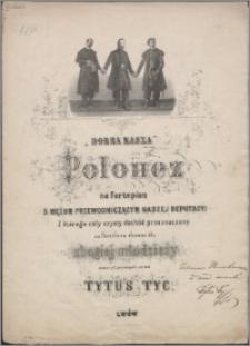 Dobra Nasza : polonez na fortepian