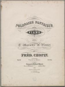 Polonaise fantaisie pour le piano : dédiée à Madame A. Veyret : op. 61