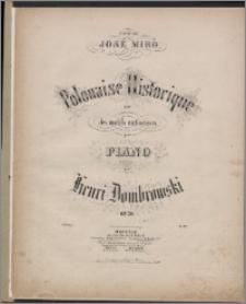 Polonaise historique : sur des motifs nationaux pour piano : op. 30