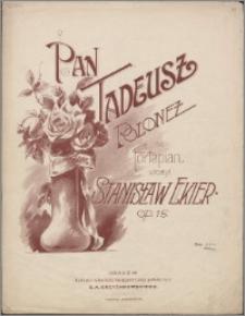 Pan Tadeusz : polonez na fortepian : op. 15