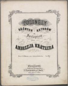 Polonezy różnych autorów na fortepian. Z. 1, 4 Polonezy ze zbioru Ambrożego Grabowskiego