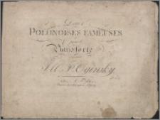 Deux polonoises fameuses : pour le pianoforte composées