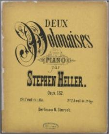Deux polonaises : pour piano dédiées à Abis Mary Shillito : Oeuv. 132. No. 1 F moll