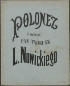 Koncert nad koncertami Jankiela : polonez z poematu Pan Tadeusz