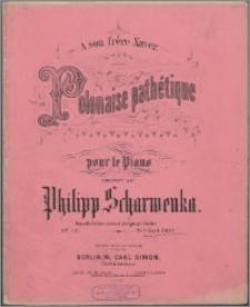 Polonaise pathétique : pour le piano : op. 12