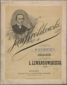 Jan Królikowski : polonez jubileuszowy