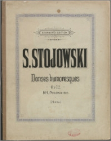 Danses humoresques : pour piano : Op. 12. No. 1. Polonaise