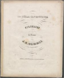 La bella capricciosa : polonaise pour le piano : Op. 55