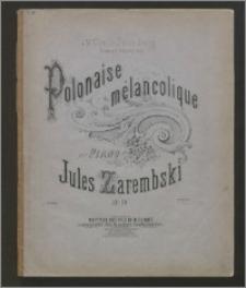 Polonaise mélancolique : pour piano : op. 10