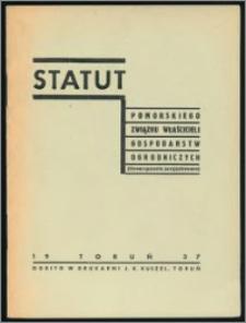 Statut Pomorskiego Związku Właścicieli Gospodarstw Ogrodniczych : (stowarzyszenie zarejestrowane)