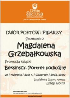 """Dwór Poetów i Pisarzy : spotkanie z Magdaleną Grzebałkowską : promocja książki """"Beksińscy. Portret podwójny"""" 24 kwietnia 2014 r."""