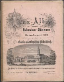 Tanz-Album : für Pianoforte : den Bukowiner-Gönner für den Carneval 1861