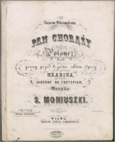 Pan Chorąży : polonez grany przed trzecim aktem opery Hrabina : ułożony na fortepian