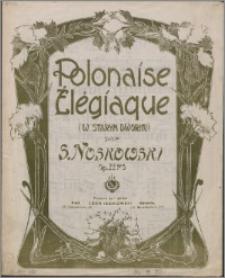 Polonaise élégiaque : (W starym dworku) : op. 22. N. 3