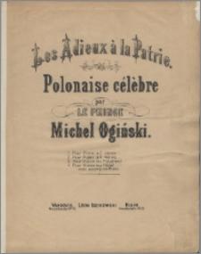 Les Adieux à la Patrie : polonaise célèbre : pour piano à 2 mains