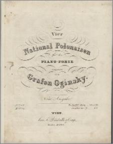 Vier National Polonaisen : für das Piano-Forte
