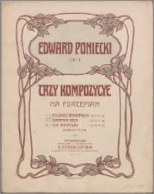 Trzy kompozycje : na fortepian. Op. 1 no. 1, polonez tryumfalny