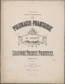 Polonaise-Phantaisie : oeuvre 3 : c moll